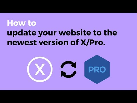 Updating Your X and Pro Site to the Newest Version