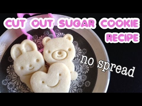 Cute Cutout Sugar Cookie Recipe No Spread No Chill No Fail~!