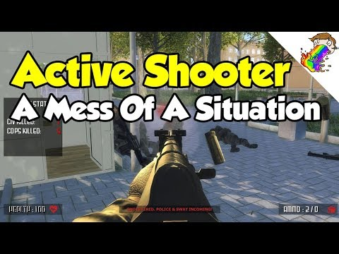 Active Shooter | One Giant Confusing Mess