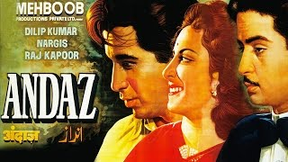 Andaz (1949) Hindi Full Movie | Dilip Kumar, Raj Kapoor, Nargis| Hindi Classic Movies