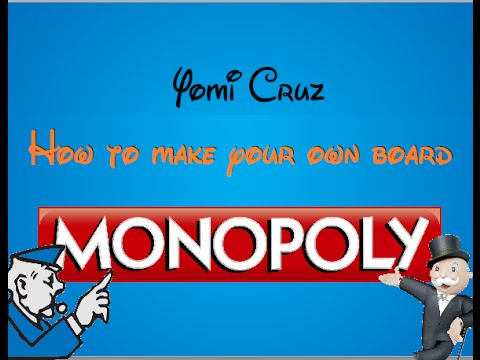 Make your own Monopoly Part 2: Making the board