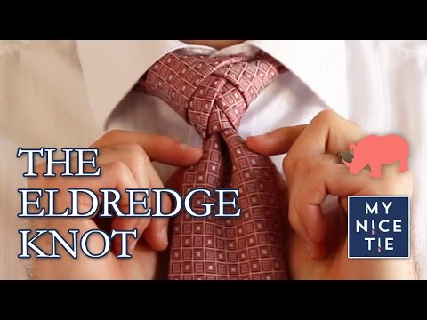 How to Tie a Tie: THE ELDREDGE KNOT (slow=beginner)   How to Tie the Eldredge Knot
