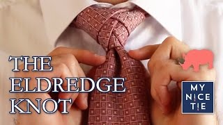 How To Tie A Tie The Eldredge Knot Slowbeginner How To Tie The Eldred