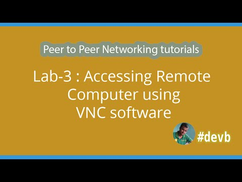 Lab-3 : Accessing Remote Computer using VNC software
