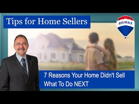 7 Reasons Why Your Home Didnt Sell