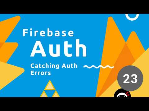 Firebase Auth Tutorial #23 - Catching Auth Errors