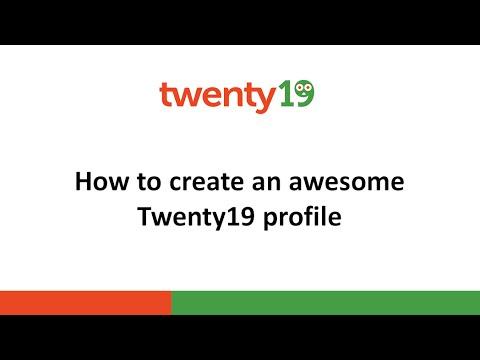 How to create an awesome Twenty19 profile