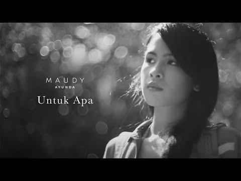 Maudy Ayunda - Untuk Apa | Official Video Clip