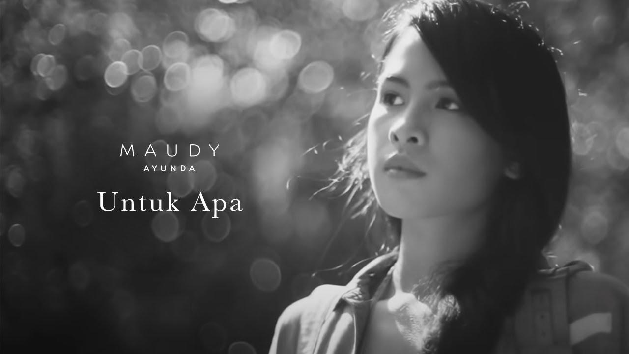 Download Maudy Ayunda - Untuk Apa MP3 Gratis