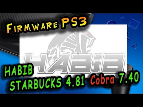 Прошивка PS3 HABIB STARBUCKS_4.81 Cobra 7.40 v1.01 / Super Firmware!