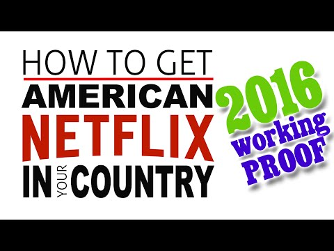 How to Watch US Netflix in the UK & Canada [2016] Working!