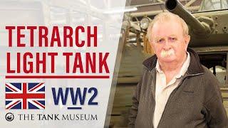 Tank Chats #76 Tetrarch Tank | The Tank Museum