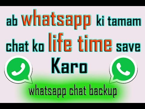 how to backup whatsapp chat all videos images and restore also