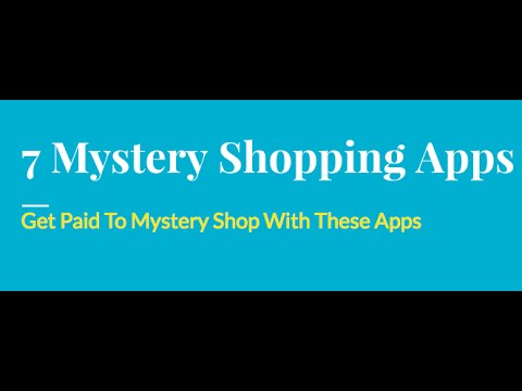 7 Scam Free Mystery Shopping Smartphone Apps