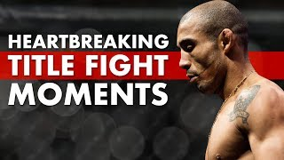 10 Most Heartbreaking Moments In Title Fights