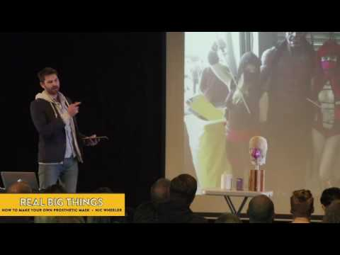 How to make your own prosthetic mask – presented by Nic Wheeler at Real Big Things #14