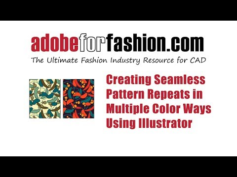 Adobe for Fashion:  Creating Seamless Pattern Repeats in Multiple Color Ways using Adobe Illustrator