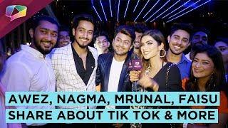 Awez, Nagma, Mrunal, Faisu And Others Share About Tik Tok, Fame, Dance & More