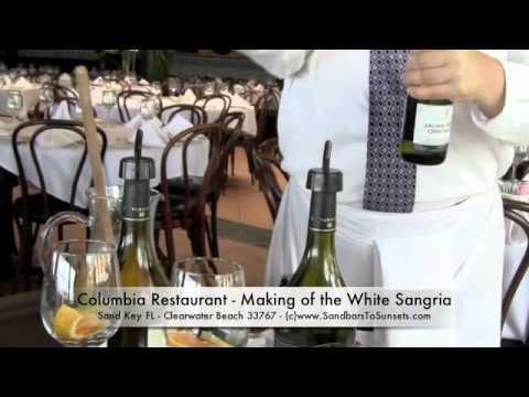 Sand Key Fl Dining - Columbia Restuarant Making of White Sangria
