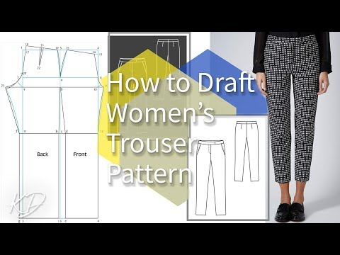HOW TO DRAFT WOMEN'S TROUSER PATTERN   REQUEST WEDNESDAY #1   KIM DAVE