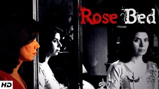 ROSE BED - A Short film | A Lady and Her Bed