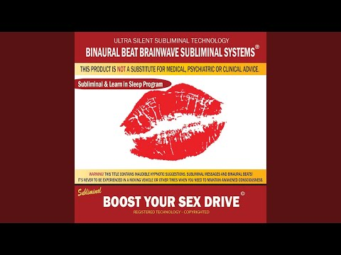 Boost Your Sex Drive: Combination of Subliminal & Learning While Sleeping Program (Positive...