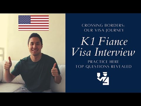 K1 Fiance Visa Top Questions US Embassy 2018 - Approved! How to Pass Interview