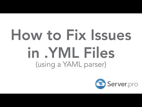 How to Fix Issues in YAML (.YML) Files - Server.pro