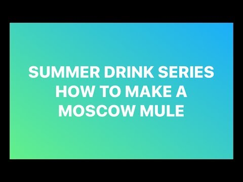 Summer Cocktail Series: How To Make a Low Calorie Moscow Mule