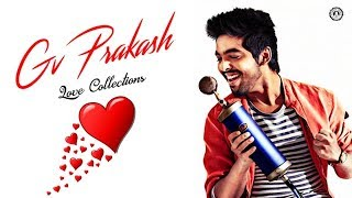 Gv Prakash Love Songs | Gv prakash Hits | Audio Jukebox  Vol - 1