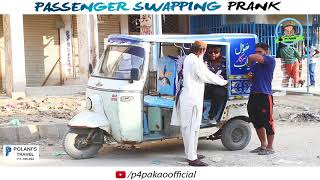   PASSENGER SWAPPING PRANK   By Nadir Ali & Ahmed In  P4 Pakao  2017