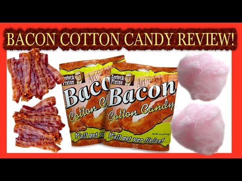 The Bacon Cotton Candy Review. (Ep.1)