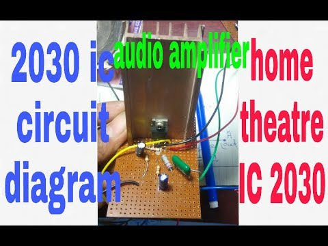 audio amplifier 2030 ic circuit diagram||simple and low cost|| (100% working )