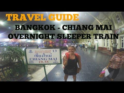 TRAVEL GUIDE: BANGKOK TO CHIANG MAI OVERNIGHT SLEEPER TRAIN