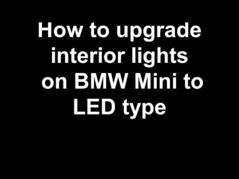 How to upgrade interior lights to LED on BMW Mini One / Cooper / S