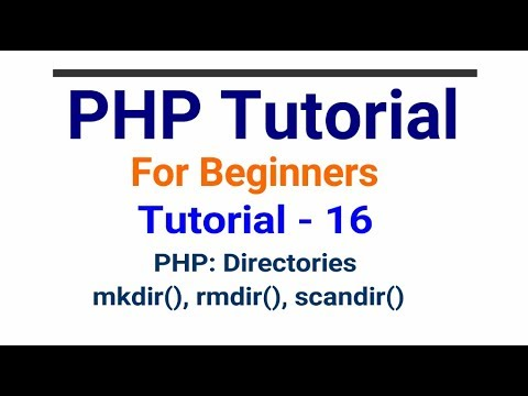 PHP tutorial in Hindi part - 16 - PHP Directories | mkdir, rmdir, scandir Functions