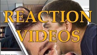 """Internet Comment Etiquette: """"Reaction Videos"""""""