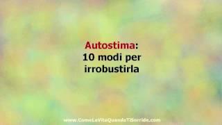 Autostima: 10 modi per irrobustirla
