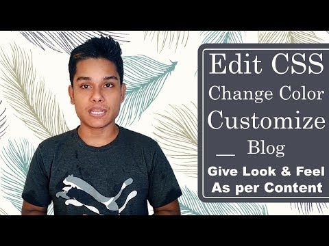 How to change blogger theme colors | Edit blogger template CSS | Change Shape and size of elements