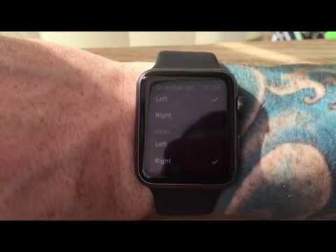 How to change the orientation of the Apple Watch and location of the Digital crown!