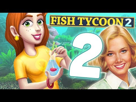 Let's Play Fish Tycoon 2! | Part 2 | Get out of my shop.
