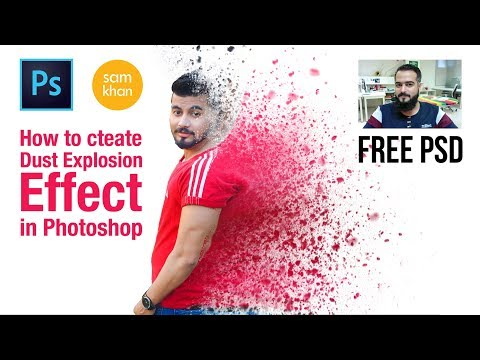 Photoshop tutorials | how to create Dust Explosion Effect In Photoshop 2017 by samkhancreative