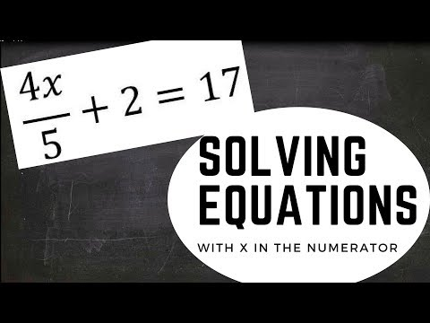 How to solve equations with x in the numerator