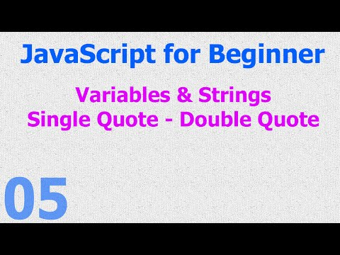 05 - JavaScript for Beginner - Variable - Single - Double - Quote - String Hindi