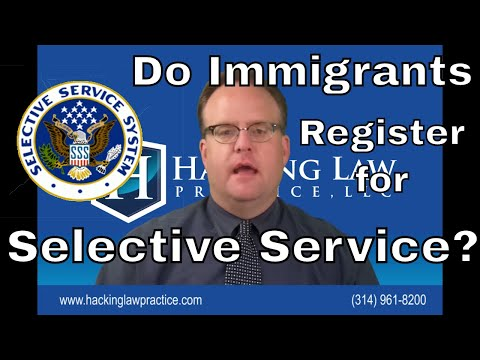 Do immigrants need to register for Selective Service and what if they don't?
