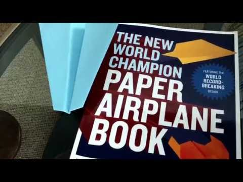 How To Make Paper Airplanes Out Of The New World Champion Paper Airplane Book #1!