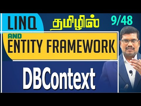#9 DBContext  || LINQ and Entity framework in Tamil