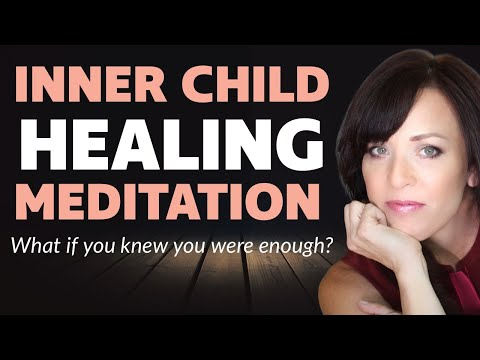 Guided Inner Child Meditation--What if You Knew Meditation