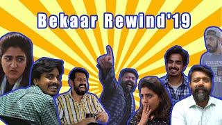 Bekaar Rewind | Part 2 | 2019