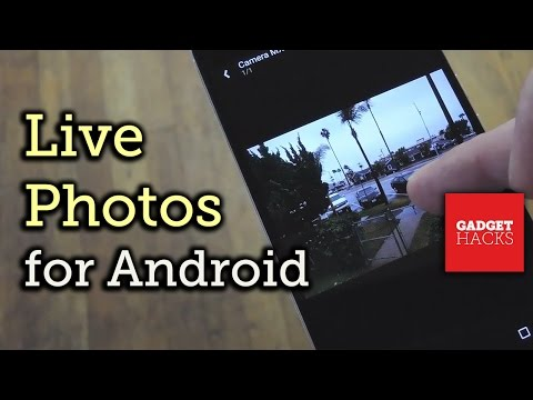 Get the iPhone's 'Live Photos' Feature on Any Android Device [How-To]